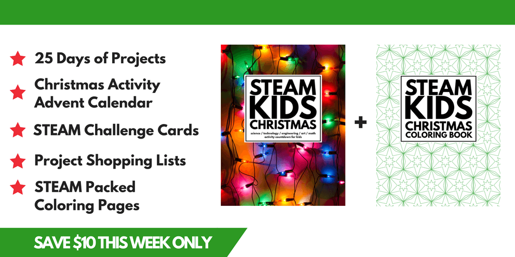 25 Awesome STEAM Activities to keep your kids busy over Winter break!