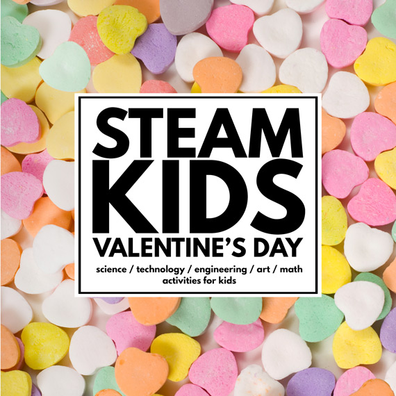 STEAM-Kids-Valentine's-Day-570x570-wenb