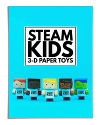 3-D Paper Toys and Bots (STEAM Kids Books)
