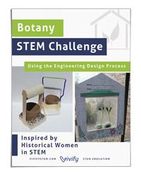 Botany STEM Challenge (Vivify STEM)