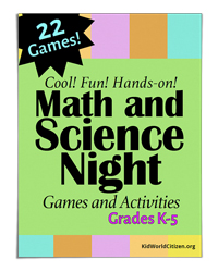 Math and Science Night Games and Activities (Kid World Citizen)