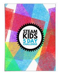 STEAM Kids 5 Day Challenge